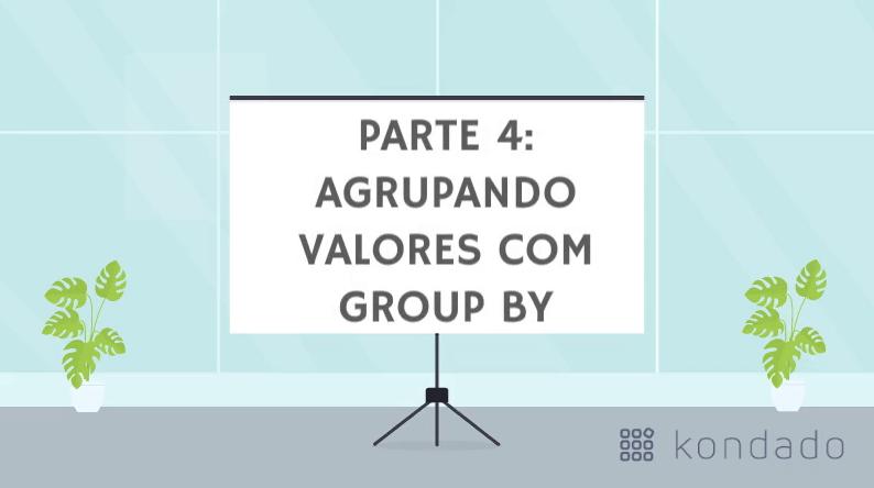 Bê-á-bá do SQL: Agrupando valores com o GROUP BY